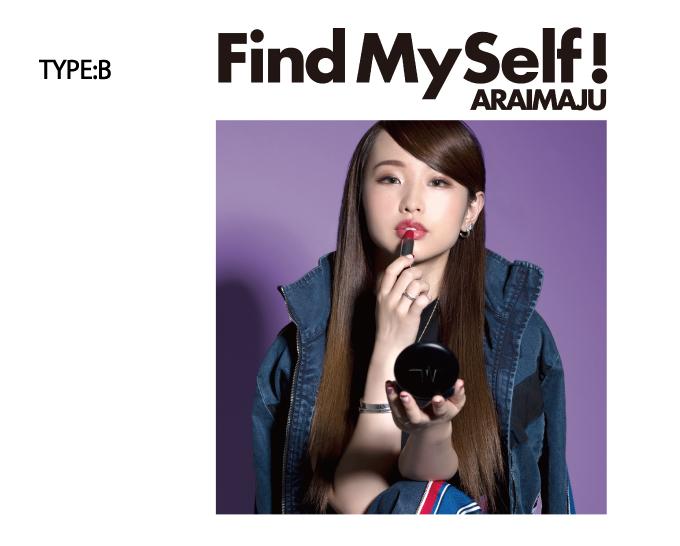 荒井麻珠/Find Myself!