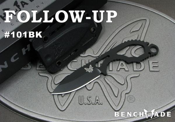 BENCHMADE/ベンチメイド #101BK Follow-Up フォロー アップ シースナイフ