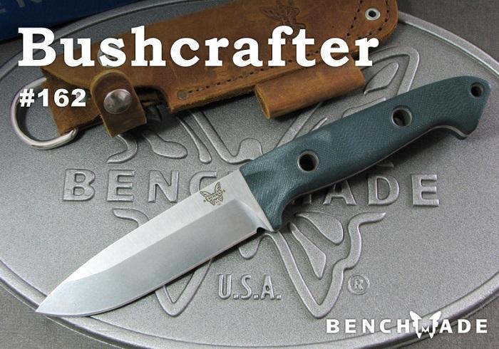 ベンチメイド/BENCHMADE 162 ブッシュクラフター/グリーンG10 ナイフ