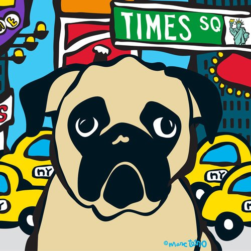【Marc Tetro】  マークテトロ    パグニューヨーク プリントアート 8インチ×10インチ