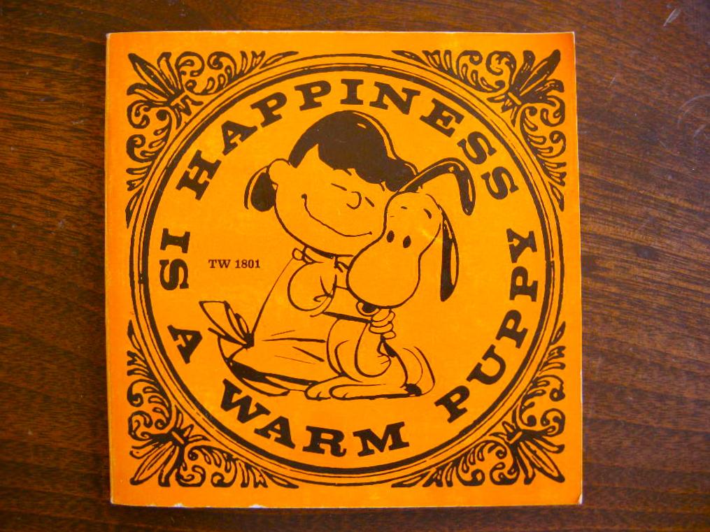 スヌーピー 『HAPPINESS IS A WARM PUPPY』 ヴィンテージ絵本 カラー紙/モノクロ 1970年発行(ペーパーバック) No.001 中古AB