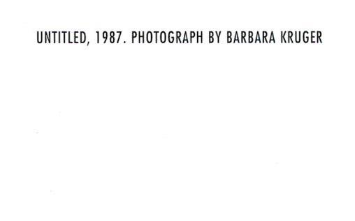 額装品/バーバラ クルーガー UNTITLED1987 (Barbara Kruger)(バーバラ クルーガー)