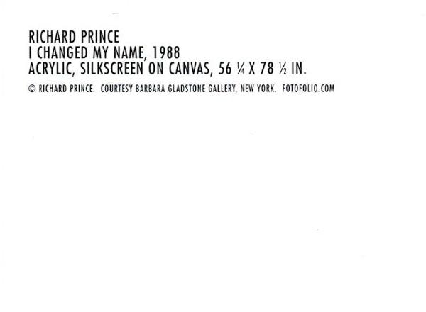 額装品/リチャード プリンス/I changed my name 1988/Richard Prince(リチャード プリンス)