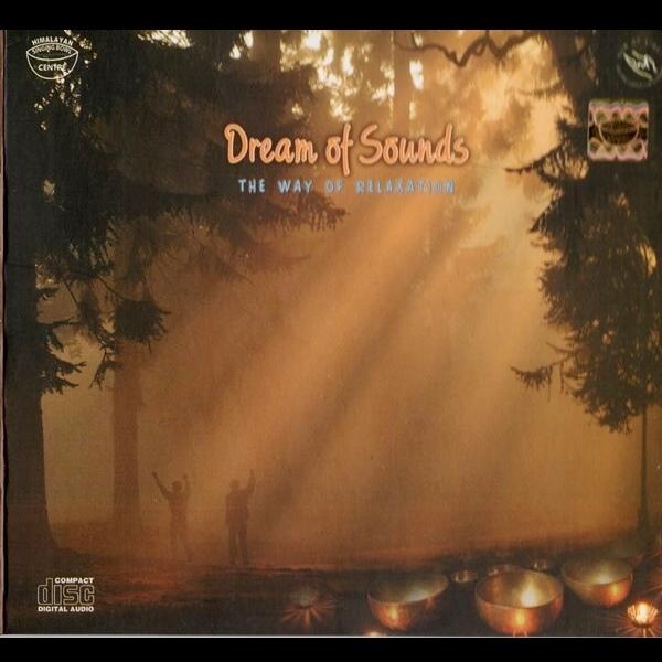 CD【Dream of Sounds】シンギングボールのCD/サンタ・ラトナ・シャキア氏演奏/ヒマラヤンシンギングボールセンター監修【レターパックOK】