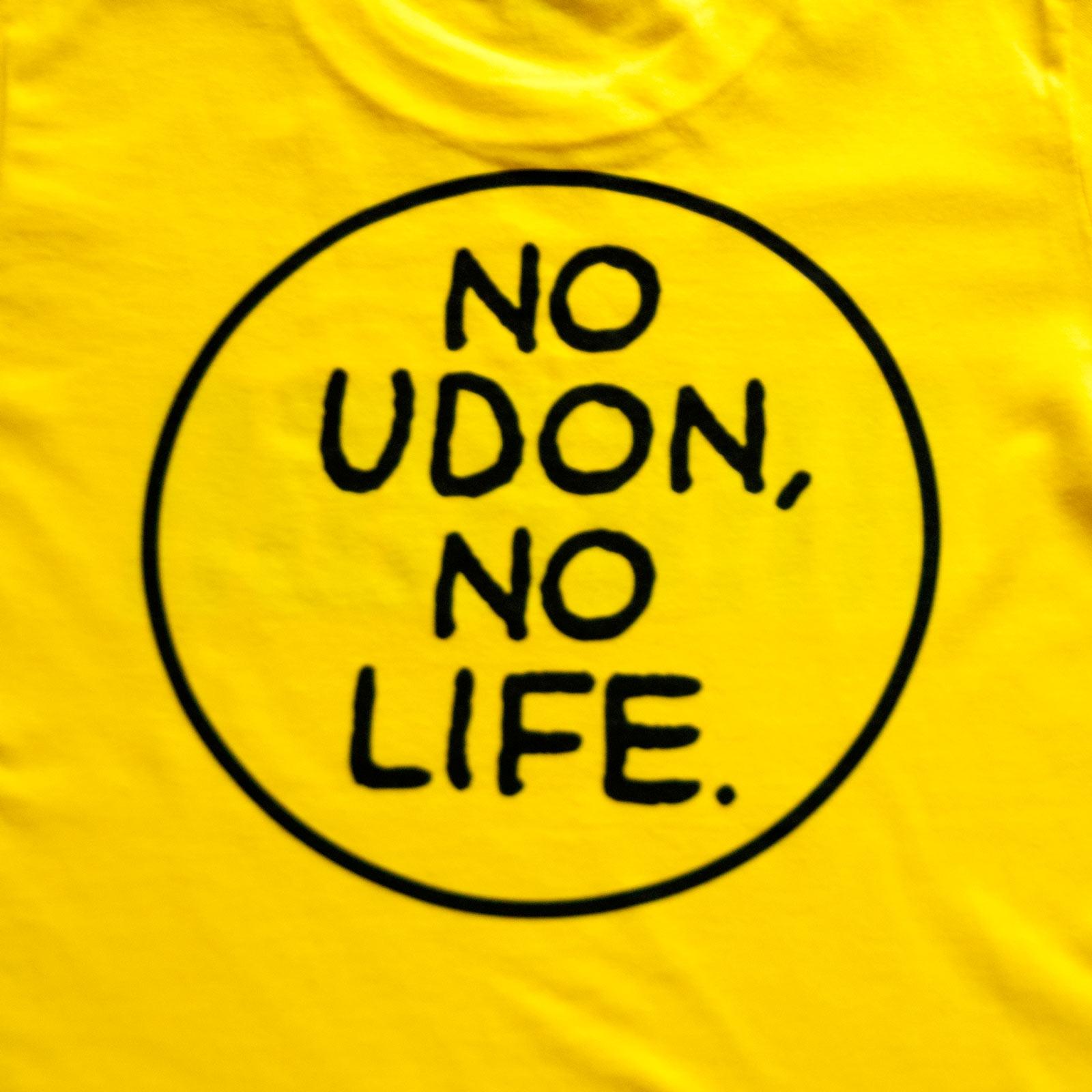 NO UDON, NO LIFE. 香川 Tシャツ