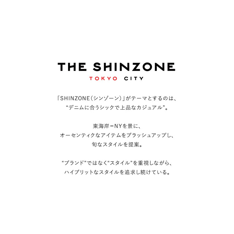 THE SHINZONE(ザ シンゾーン)/COMMON SWEAT コモンスウェット【2021春夏】