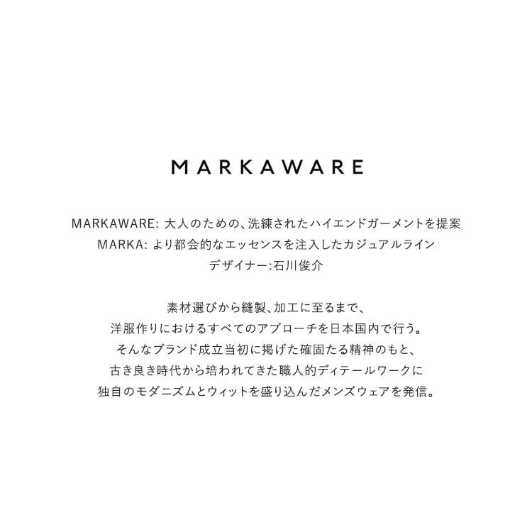 MARKAWARE(マーカウェア)/FLAT FRONT TROUSERS フラットフロントトラウザーズ【2021春夏】