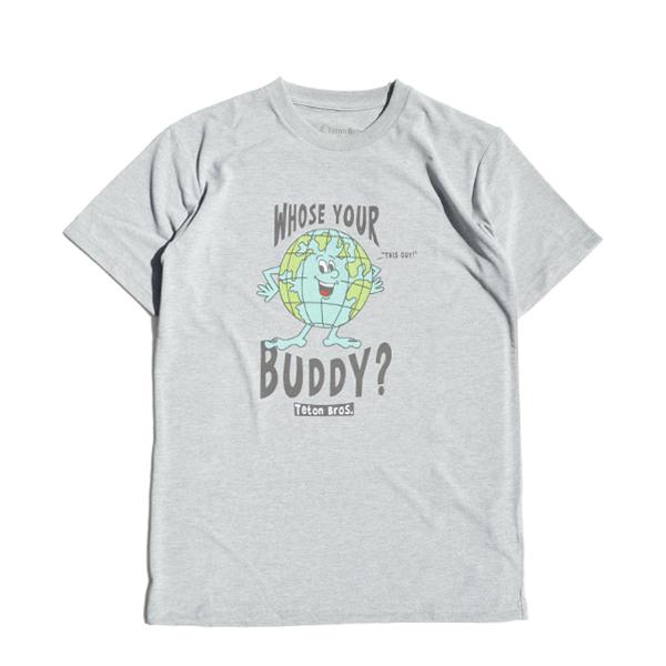 Teton Bros.(ティートンブロス) / フーズユアー バディ Tee 【Whose Your Buddy Tee】<4 color>