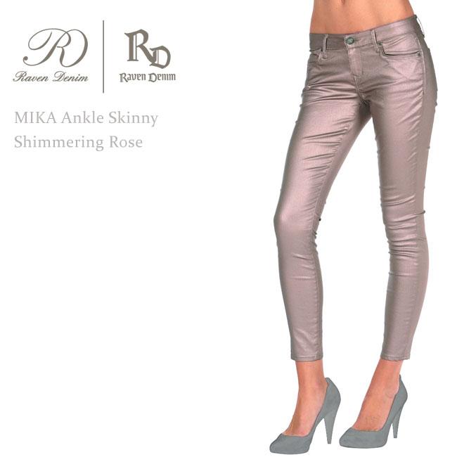 Raven Denim(レーベンデニム) MIKA Ankle Skinny Shimmering Rose スキニーパンツ