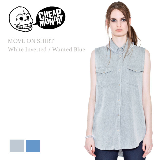 Cheap Monday(チープマンデー) MOVE ON SHIRT Wanted blue/White inverted デニムシャツ