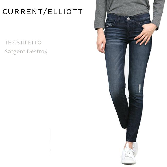 Current Elliott(カレントエリオット) THE STILETTO Sargent Destroy スキニーデニム