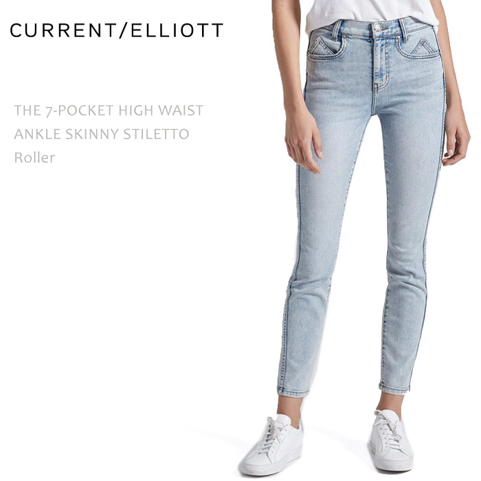 Current Elliott(カレントエリオット) THE 7-POCKET HIGH WAIST ANKLE SKINNY STILETTO Roller ハイウエストスキニー