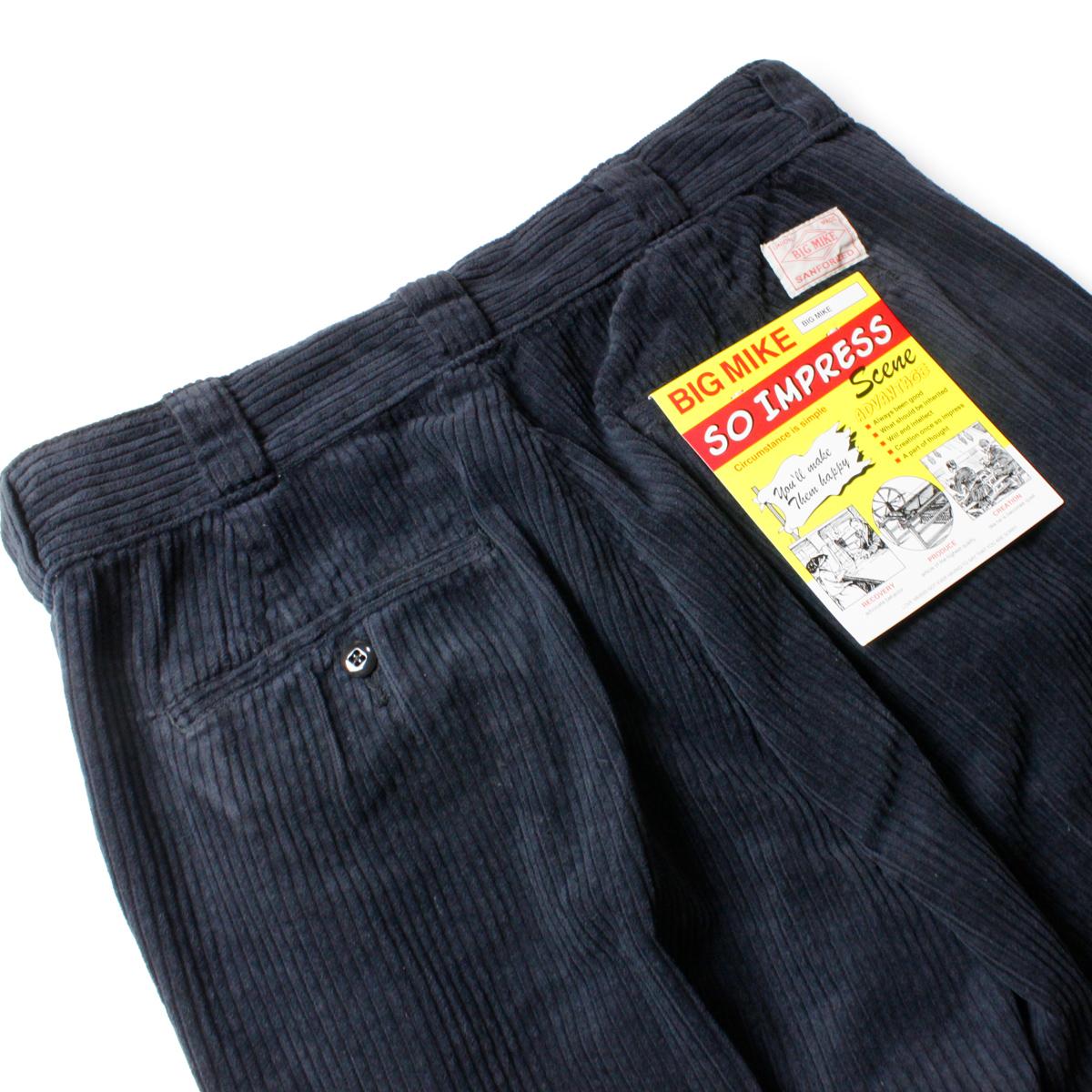 BIG MIKE ビッグマイク CORDUROY PANTS
