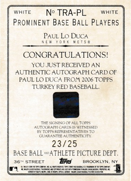 ポール・ロデューカ 2006 Topps Turkey Red Autographs White 23/25 Paul Lo Duca