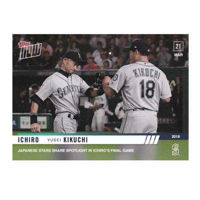 イチロー 菊池雄星 引退&メジャーデビュー記念カード #9 Japanese Stars Share Spotlight in Ichiro's Final Game - Ichiro Yusei Kikuchi MLB TOPPS NOW Card