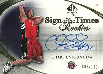 チャーリー・ビラヌエバ NBAカード Charlie Villanueva 05/06 SP Authentic Sign of The Times Rookies 008/100