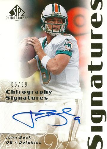 ジョン・ベック NFLカード John Beck 2007 SP Chirography Signatures 05/99