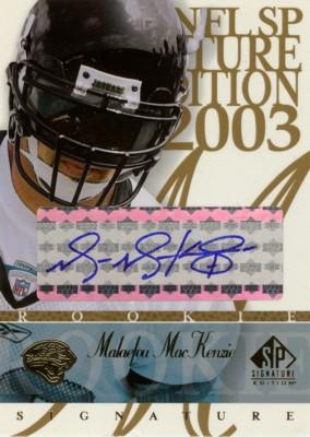 Malaefou MacKenzie 2003 SP Signature Autographs Blue Ink