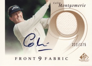Colin Montgomerie 2002 SP Game Used Front 9 Fabric Autograph Tier 1 375枚限定!