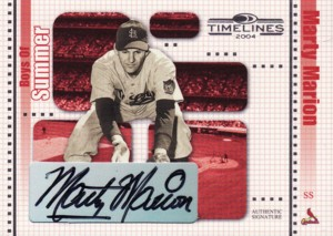 Marty Marion 2004 Donruss Timelines Boys of Summer Autographs