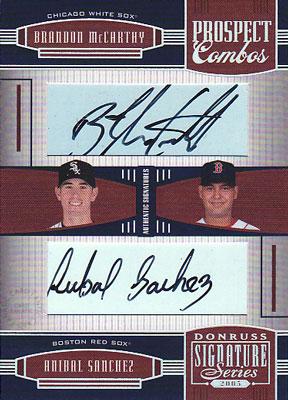 Brandon McCarthy/Anibal Sanchez 2005 Donruss Signature Autograph Prospect Combos