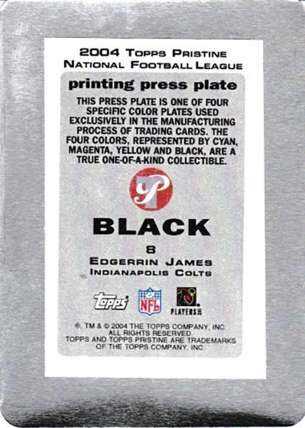 エジャリン・ジェームズ 2004 Topps Pristine Black Printing Press Plates / Edgerrin James
