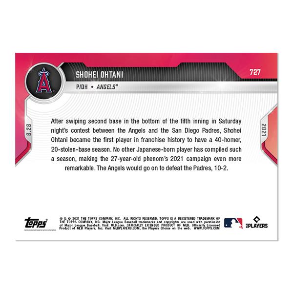 大谷翔平 #727  エンゼルス史上初の1シーズン40本以上ホームラン、20個以上盗塁を決めた試合の記念カード 1st PLAYER IN ANGELS HISTORY WITH 40+HRs AND 20+SBs IN A SEASON - 2021 MLB Topps Now Card 9/28入荷