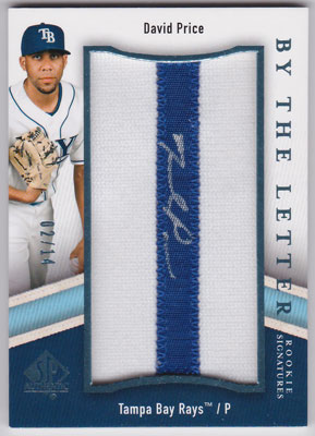 デビッド・プライス 2009 SP Authentic Rookie By The Letter Auto 02/14 David Price