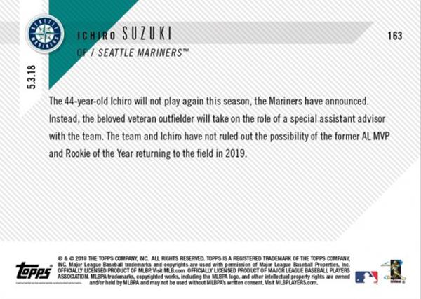 イチロー マリナーズ 会長付特別補佐就任記念カード #163 Mariners Legend Enters Front-Office Role for Remainder of Season - Ichiro MLB TOPPS NOW Card