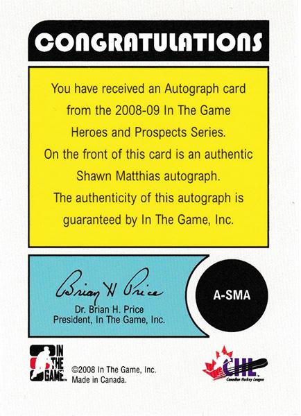 ショーン・マシアス 2008-09 ITG Heroes & Prospects Series Autograph / Shawn Matthias