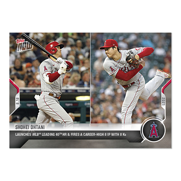 大谷翔平 #677  ホームラン王争いトップの40本でキャリア最長の8イニングを投げ、8奪三振を記録した試合の記念カード LAUNCHES  MLB LEADING 40th HR & FIRES A CAREER-HIGH 8 IP WITH 8 Ks - 2021 MLB Topps Now Card 9/14入荷