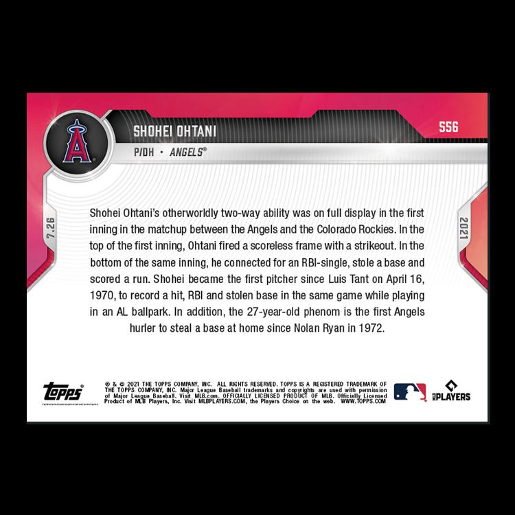 大谷翔平 #556 初回に奪三振、タイムリーヒット、盗塁、得点を記録した記念カード Records K,RBI-Hit,SB And-Run Scored All in 1st Inning Shohei Ohtani 2021 Topps Now Card 8/26入荷