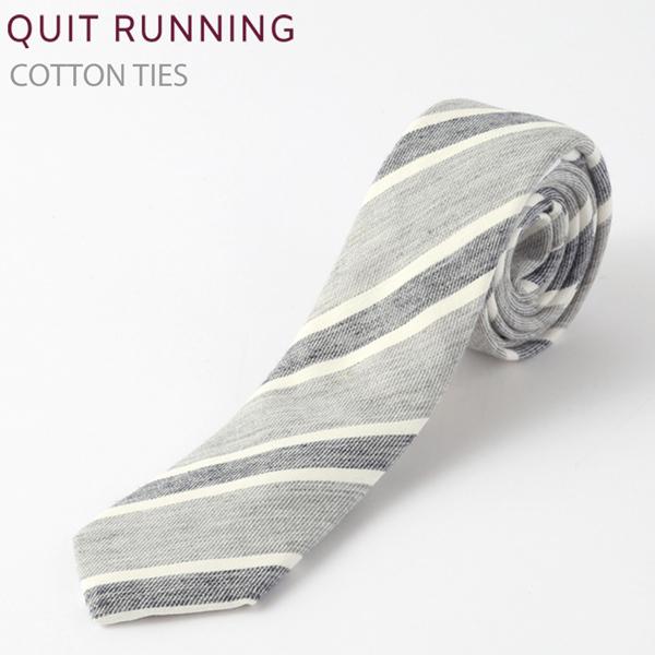 コットンネクタイ Quit Running グレーストライプ ネクタイ ハンドメイド クイトランニング メンズ コットン