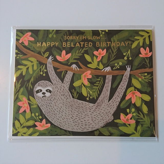 Birthday card 【Sloth Belated Birthday】 :スローバースデー