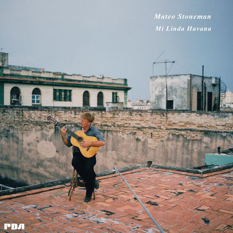 Mateo Stoneman (マテオ・ストーンマン) - Mi Linda Havana (わが美しきハバナ) (New LP)