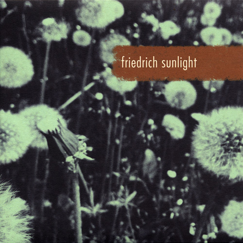 """Friedrich Sunlight - Nicht ans meer/Spuren (New 7"""")"""