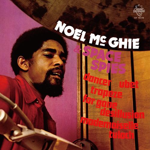 Noel Mc Ghie & Space Spies (ノエル・マッギー・アンド・スペース・スパイズ) - Trapeze (トラピーズ) (New LP)