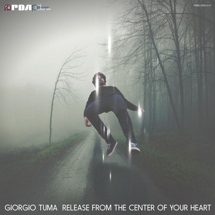 "Giorgio Tuma (ジョルジオ・トゥマ) - Release From The Center Of Your Heart (心の奥から解き放って) (New 7"")"