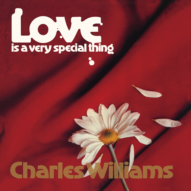 Charles Williams (チャールズ・ウィリアムズ) - Love is A Very Special Thing (愛はヴェリースペシャル) (New LP)