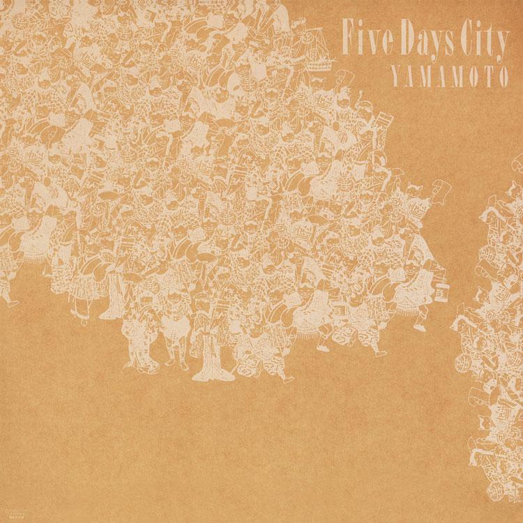 Yamamoto (ヤマモト) - Five Days City (ファイブ・デイズ・シティ) (New LP)