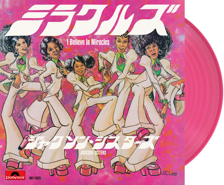 """Jackson Sisters (ジャクソン・シスターズ) - I Believe In Miracles (ミラクルズ(1976 アルバム・ヴァージョン) / ミラクルズ(1973 シングル・ヴァージョン)) (New 7"""")"""