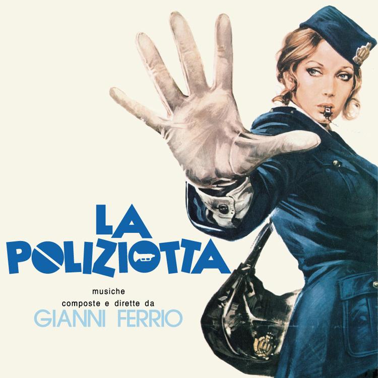 Gianni Ferrio e La Sua Orchestra (ジャンニ・フェリオ) - La Poliziotta (New LP)