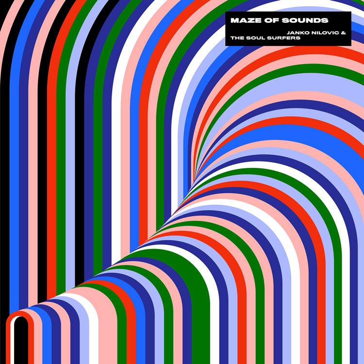 Janko Nilovic & The Soul Surfers (ヤンコ・ニロヴィッチ・アンド・ザ・ソウル・サーファーズ) - Maze Of Sounds (音迷宮) (New LP)