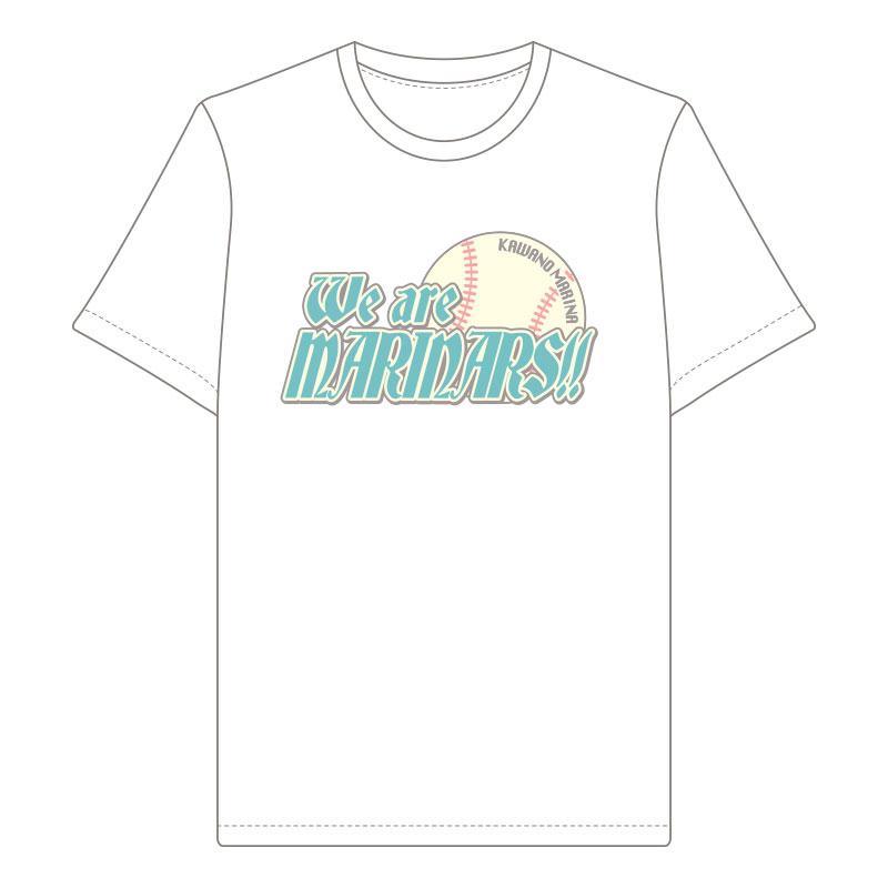 『We are MARINARS!!』Tシャツ