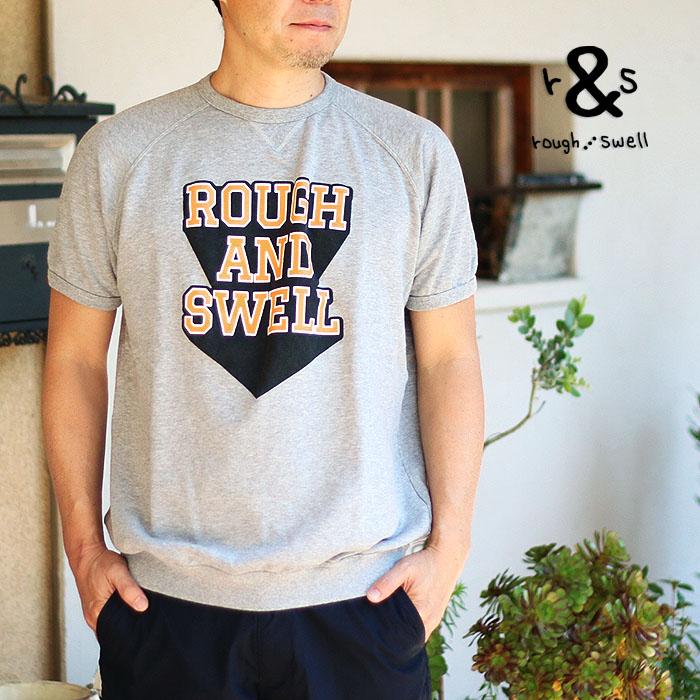 【送料無料】rough&swell ラフ&スウェル  3-D Sweat(M) 半袖スウェット メール便不可RSM-18044