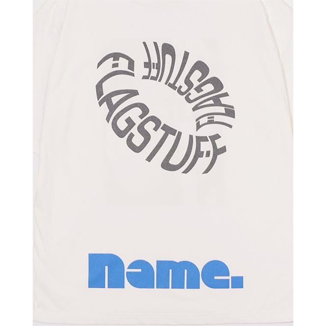 Name. ネーム   F-LAGSTUF-F x Name. HALF SLEEVE TEE