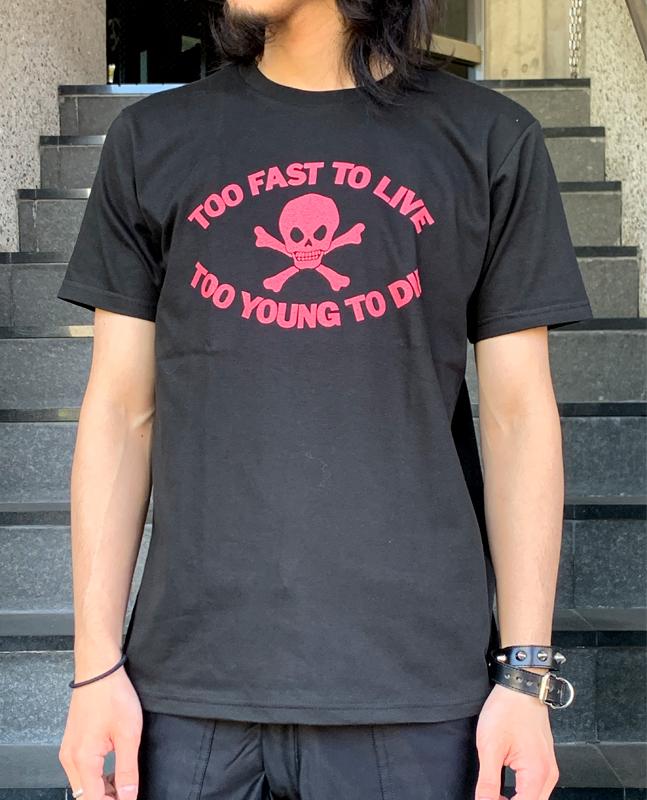 Tシャツ TOO FAST TO LIVE(セディショナリーズ)