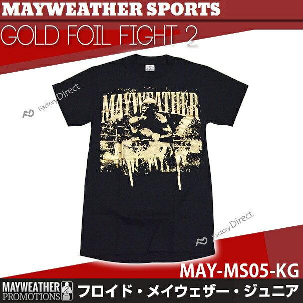 may-ms05-kg メイウェザーSports&Boxing GOLD FOIL FIGHT 2 Tシャツ 黒 ブラック MAYWEATHER SPORTS & BOXING( フロイド・メイウェザー メイウェザー ボクシング tシャツ WBC メンズ WBA グッズ フロイド メイウェザー )