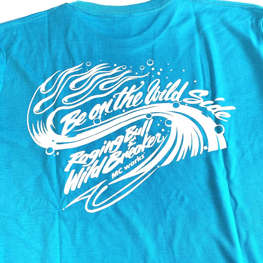 MCワークス BACK PRINTED-T BE ON THE WILD SIDE