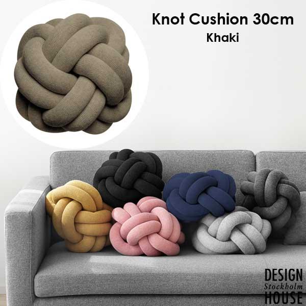 Knot Cushion(ノットクッション)30cm Khaki(カーキ)DESIGN HOUSE stockholm(デザインハウス ストックホルム)